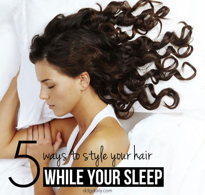 Overnight Hairstyles 5 Ways To Style Your Hair While You Sleep Overnight Hairstyles Hair Styles Hair Up Styles