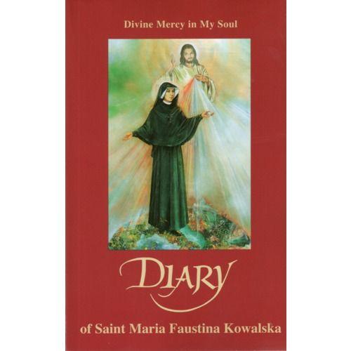 Diary Of Saint Maria Faustina Kowalska Divine Mercy In My Soul Divine Mercy Faustina Kowalska Divine Mercy Novena
