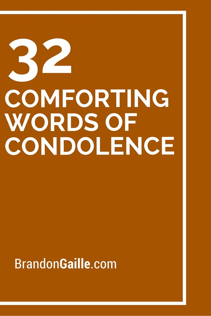 32 Comforting Words Of Condolence With Images Words Of
