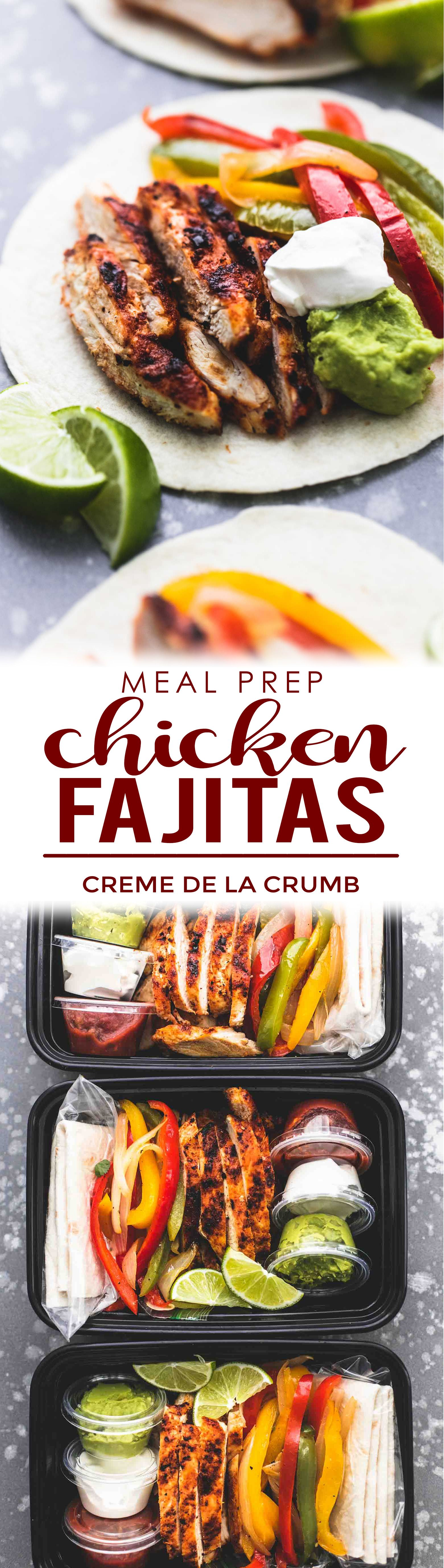 These Meal Prep Chicken Fajitas are the perfect solution for busy cooks who love big flavors! These skillet, oven baked, or grill chicken fajitas are easy to make in about 30 minutes and are a great make ahead option for meals throughout the week. | lecremedelacrumb.com #mealprep #easydinnerrecipes #healthychickenrecipes #recipeforchickenfajitas