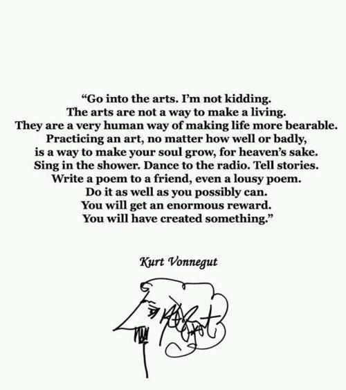 Vonnegut on the value of the Arts.
