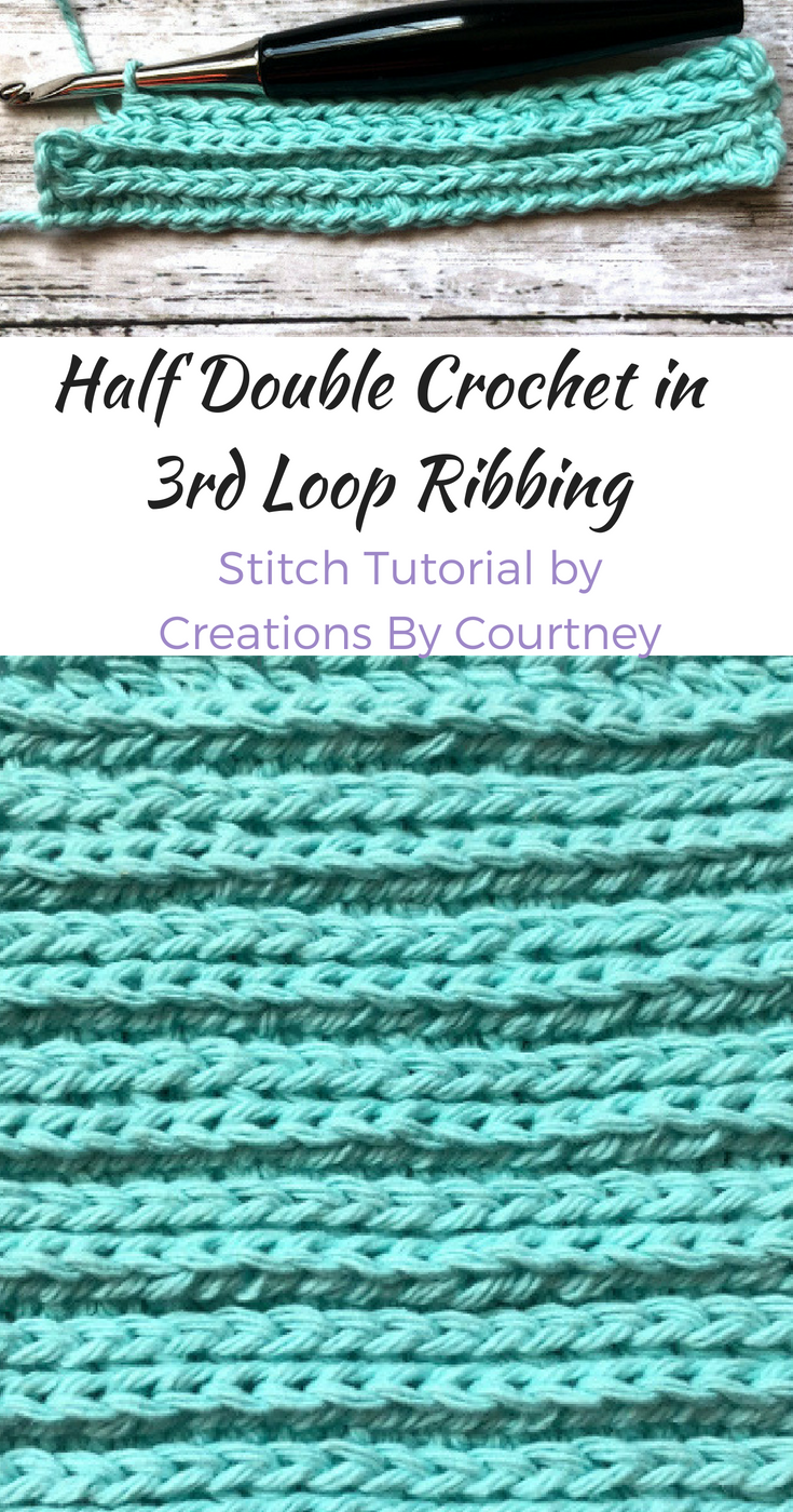 Half Double Crochet Ribbing Crochet Stitch Tutorial Creations By Courtney Half Double Crochet Stitch Half Double Crochet Double Crochet