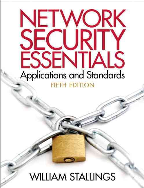 Network Security Essentials Applications And Standards