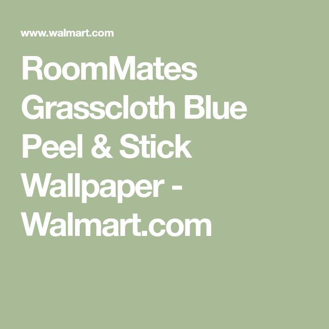 Roommates Grasscloth Blue Peel Stick Wallpaper Walmart Com Peel And Stick Wallpaper Grasscloth Affordable Decor