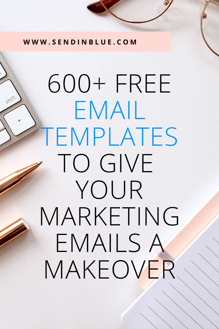 600+ free email templates to give your marketing e