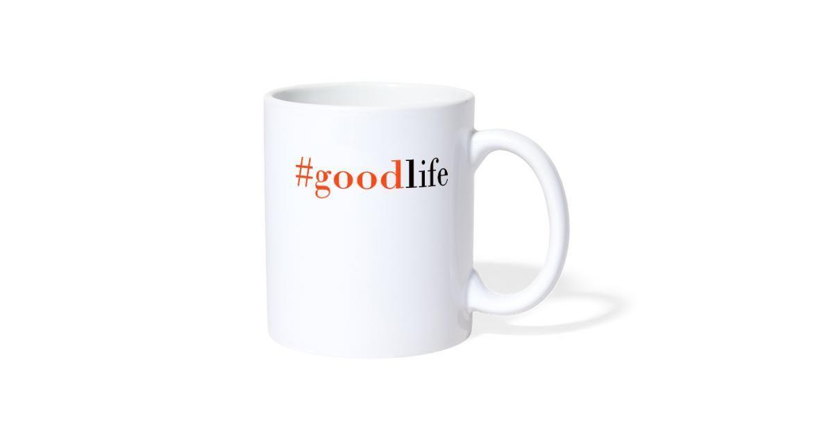 B Merch Shop | #goodlife - CoffeeTea Mug