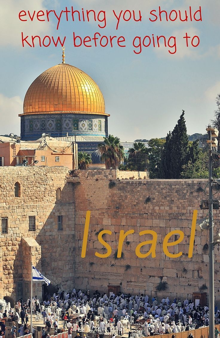 israel: practical info, prices, what to see   middle east travel