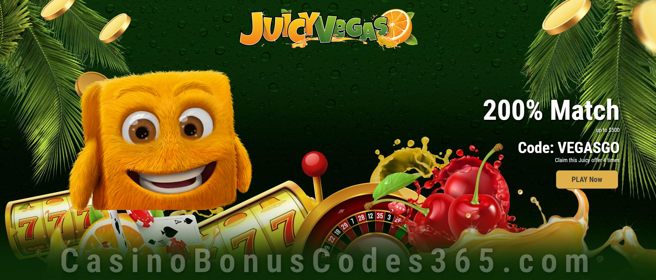 Juicy Vegas 200% Match Welcome Bonus