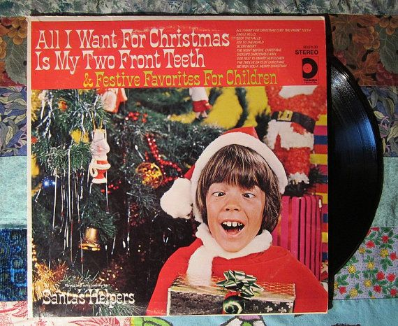 Santa S Helpers All I Want For Christmas Is My Two Front Teeth Children S Vintage Lp Vinyl Record 12 99 Childrens Vinyl Vinyl Records Santa Helper