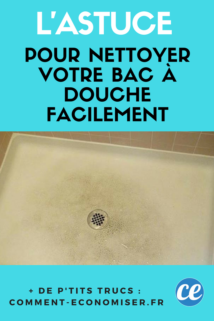 L Astuce Pour Nettoyer Votre Bac A Douche Facilement Astuces Pour Nettoyer Nettoyer Bac Douche Bac De Douche