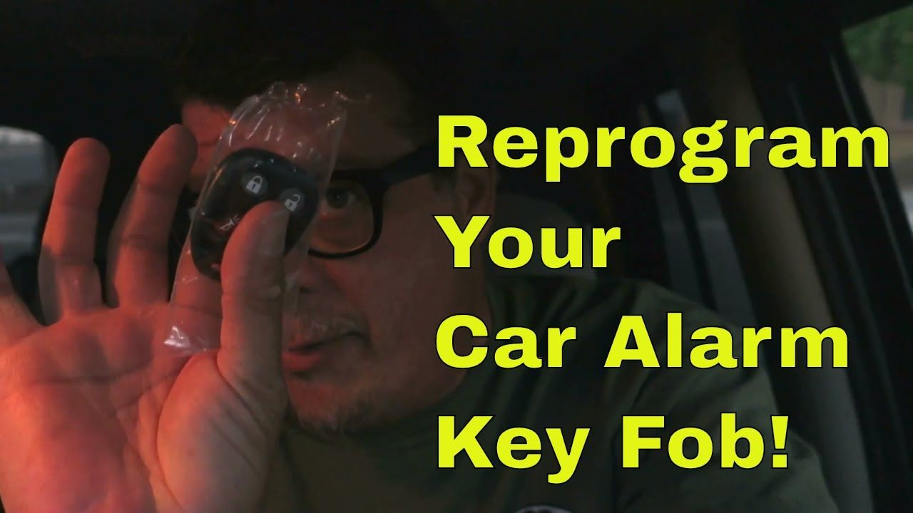 Reprogram Your Car Alarm Key Fob With Images Repair Auto