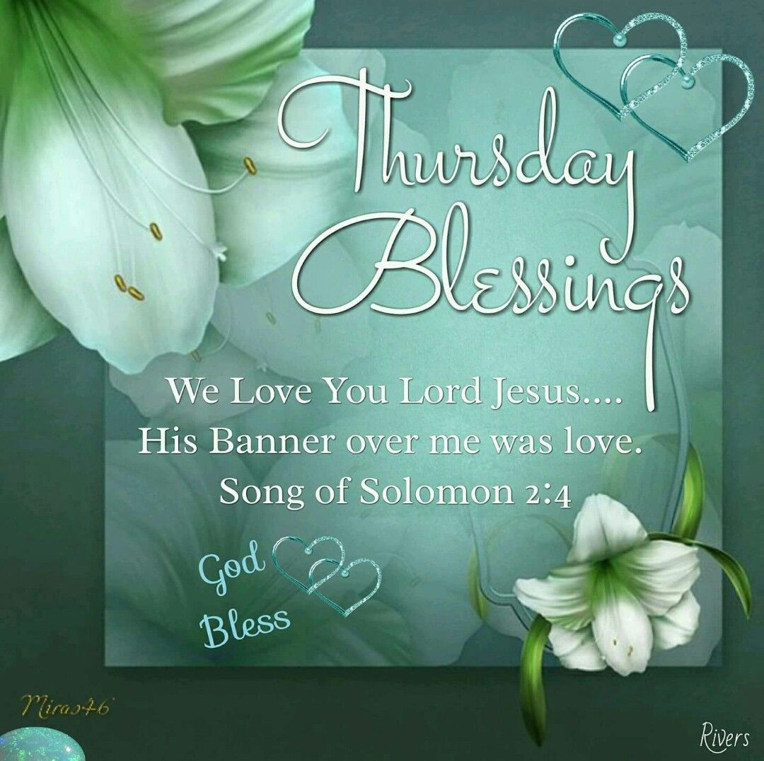 eedc0dc2cff3 Thursday Blessings (Song of Solomon 2 4)