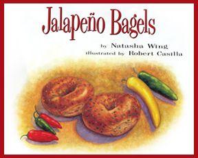 Jalapeño bagels / by Natasha Wing ; illustrated by Robert Casilla ...