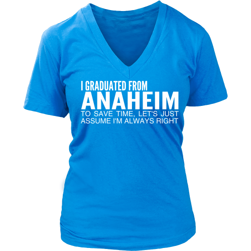 Graduated From Anaheim - Ladies V Neck Tee