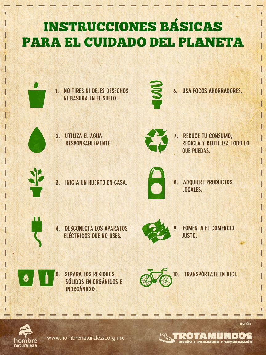 Instrucciones Básicas Para El Cuidado Del Planeta Dia Mundial Del Medio Ambiente Cuidado Del Medio Ambiente Medio Ambiente