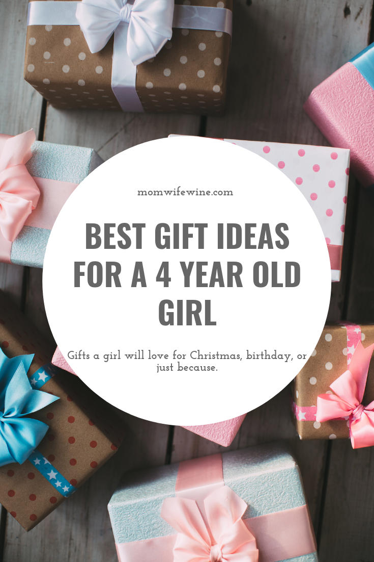 Best Gift Ideas for a 4 Year Old Girl 4 year old girl
