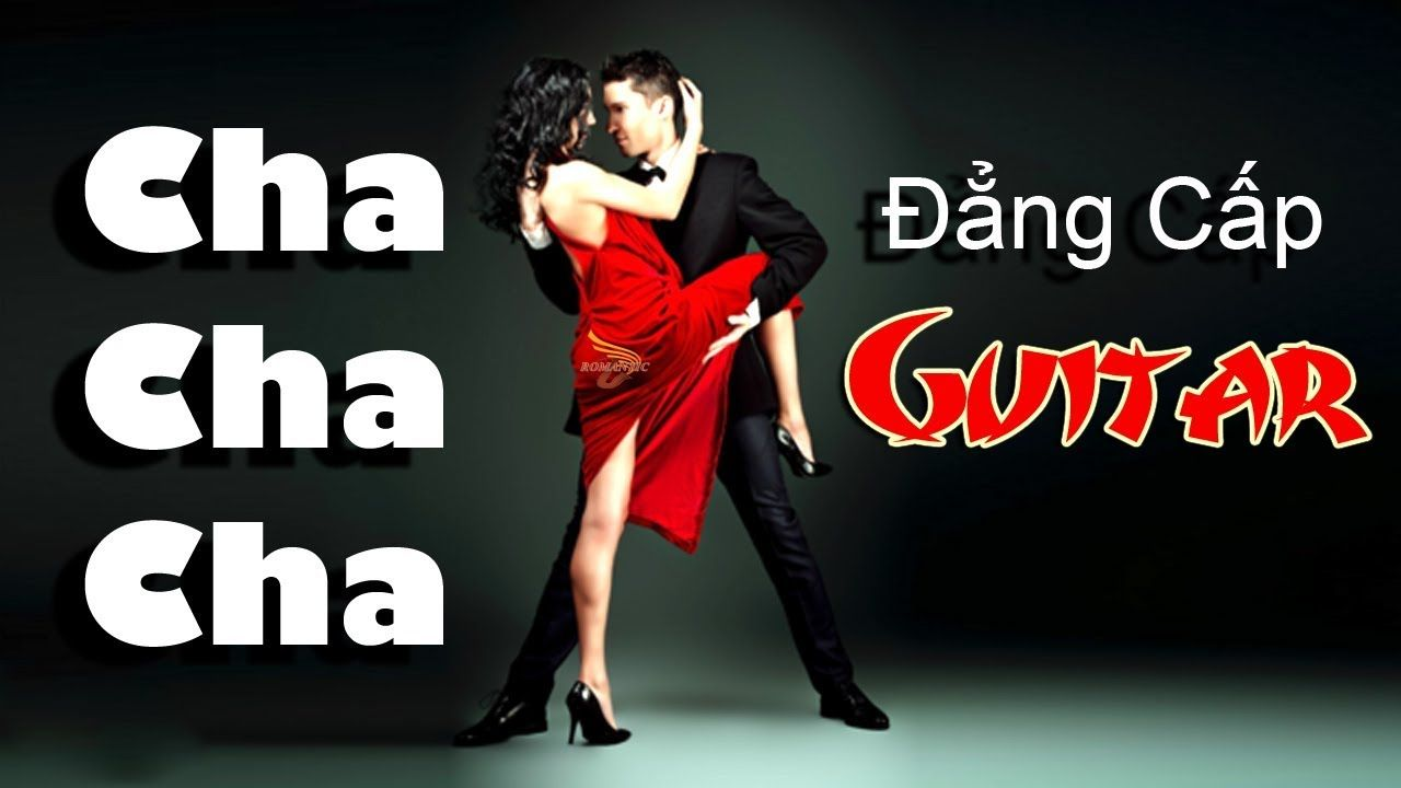 Cha Cha Cha Guitar Super Relaxation Chachacha Instrumentals Guitar Mus Good Music Relaxing Music Cha Cha