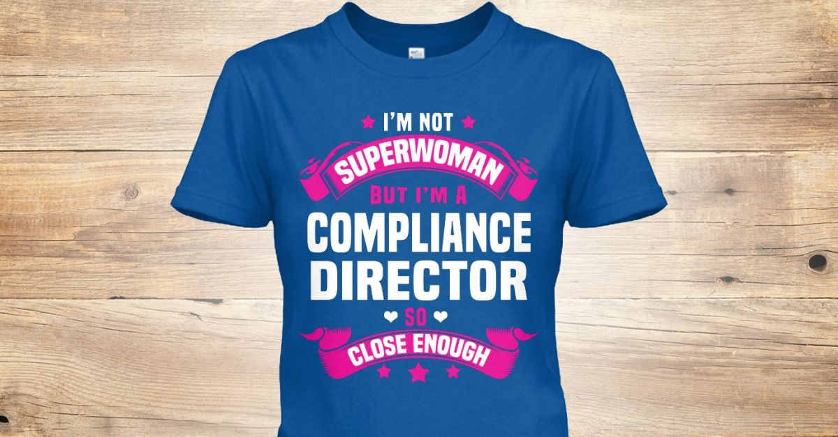 If You Proud Your Job, This Shirt Makes A Great Gift For You And Your Family.  Ugly Sweater  Compliance Director, Xmas  Compliance Director Shirts,  Compliance Director Xmas T Shirts,  Compliance Director Job Shirts,  Compliance Director Tees,  Compliance Director Hoodies,  Compliance Director Ugly Sweaters,  Compliance Director Long Sleeve,  Compliance Director Funny Shirts,  Compliance Director Mama,  Compliance Director Boyfriend,  Compliance Director Girl,  Compliance Director Guy…