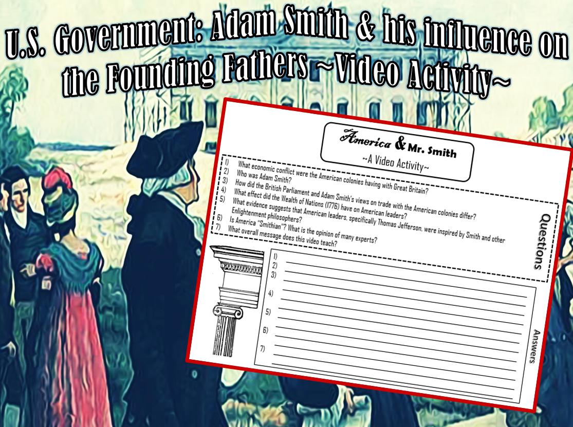 U S Gov T Adam Smith Amp His Influence On The Founding