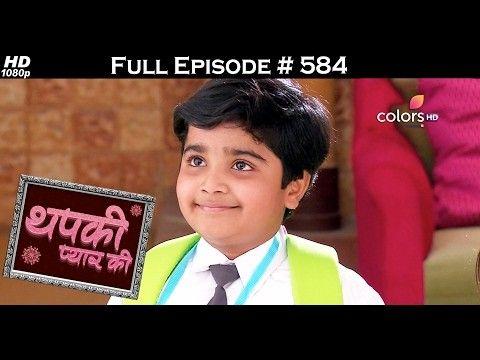 Colours tv drama serial |Thapki Pyar Ki - episode 584