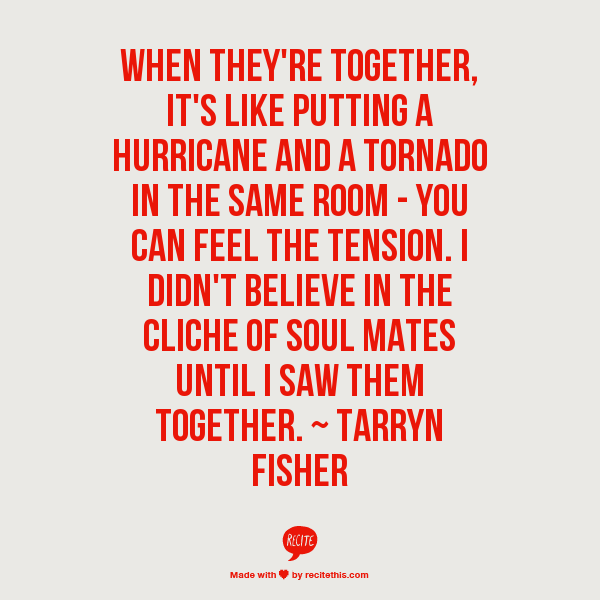 When they\'re together, it\'s like putting a hurricane and a tornado ...
