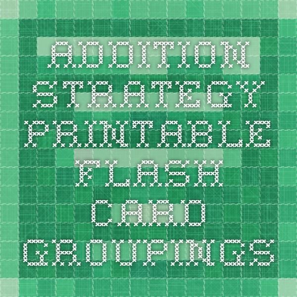 Addition Strategy Printable Flash Card Groupings | addition ...