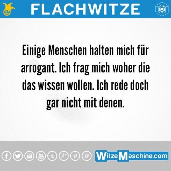 Flachwitze #245 - Arrogant?