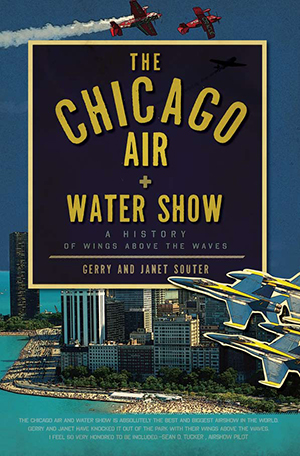 The Chicago Air and Water Show A History of Wings above