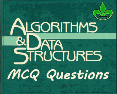 Data structures algorithms mcq with answers data structures and data structures algorithms mcq with answers fandeluxe Choice Image