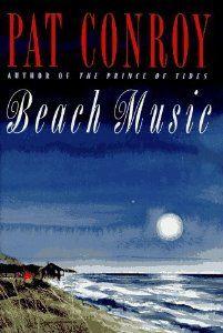 Beach Music By Pat Conroy