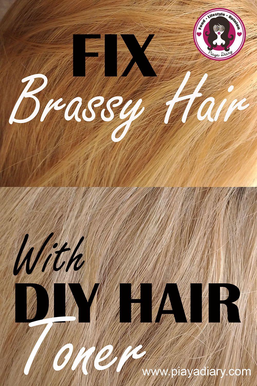 Diy Hair Toner From Brassy Hair To Ash Blonde Hair Brassy Hair Hair Toner Diy Hair Toner