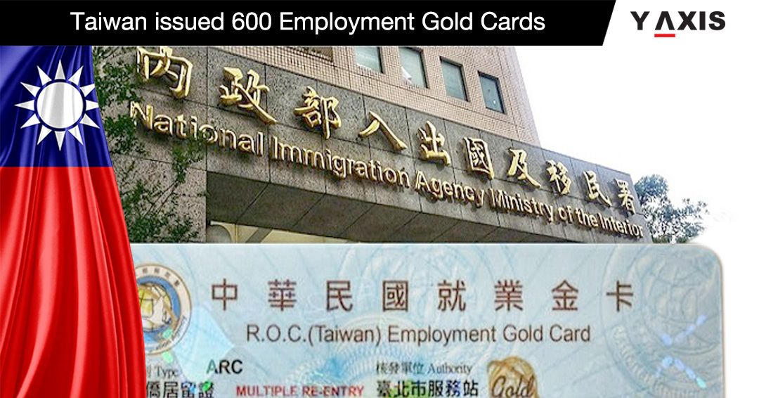 Taiwan issued 600 Employment Gold Cards in the last two