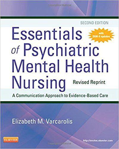 Test Bank Essentials Of Psychiatric Mental Health Nursing 2nd