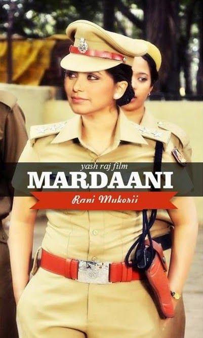 Rani Mukerji As Shivani Shivaji Roy In Her Next Mardaani Hindi Movies Online Hindi Movies Movies Online
