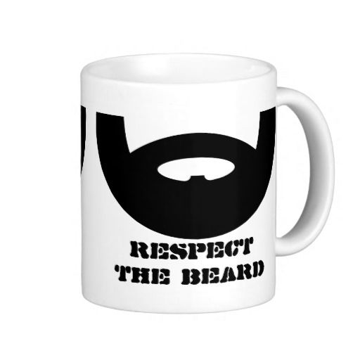 Respect The Beard Coffee Mug For Manly Men Zazzle Com In 2020