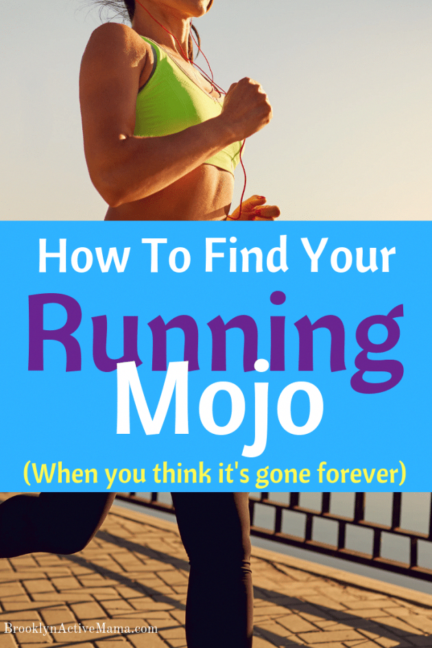 Sick of running? Can't quite get out to hit the pavement? Here is how you can find your running mojo...