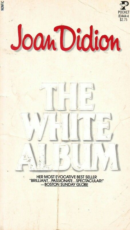 the white album  by joan didion  a lifetime of books  memories  discover ideas about high school years