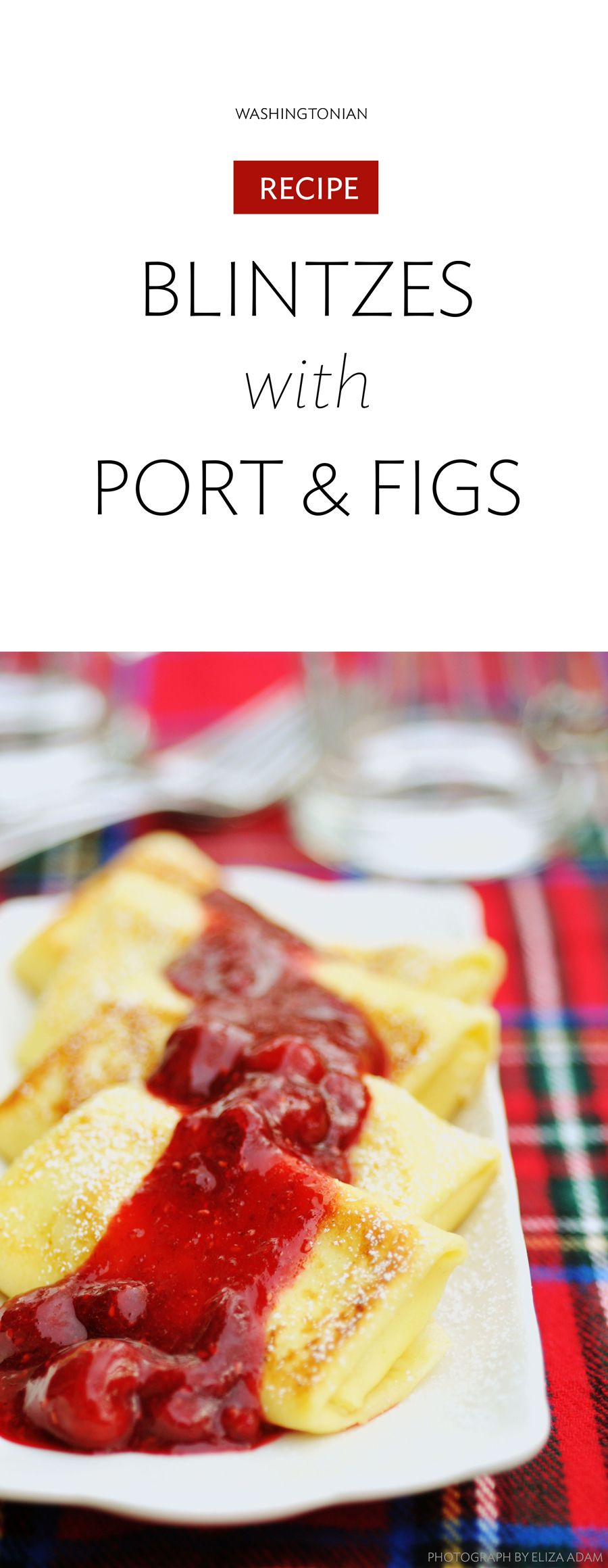 Blintzes With Port And Figs A Preview Recipe From Todd And Ellen Gray S The New Jewish Table Cookbook Washingtonian Dc Recipes Tasty Dishes Blintzes