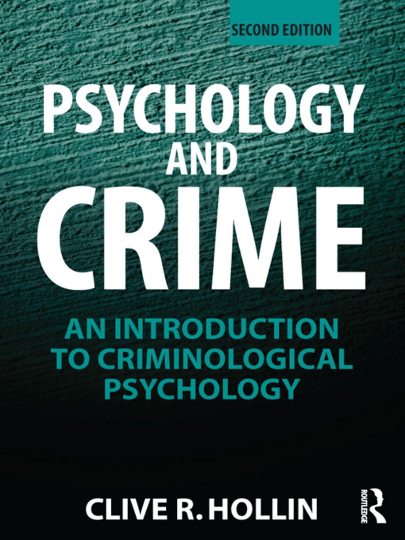 Psychology and Crime (eBook Rental) Psychology, Criminal