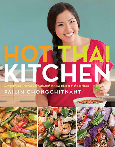 The Hot Thai Kitchen Cookbook Authentic Recipes Thai Cookbook