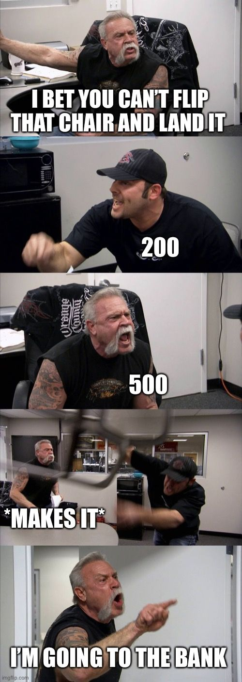 American Chopper Argument Meme Imgflip In 2020 Writing Humor American Chopper Memes