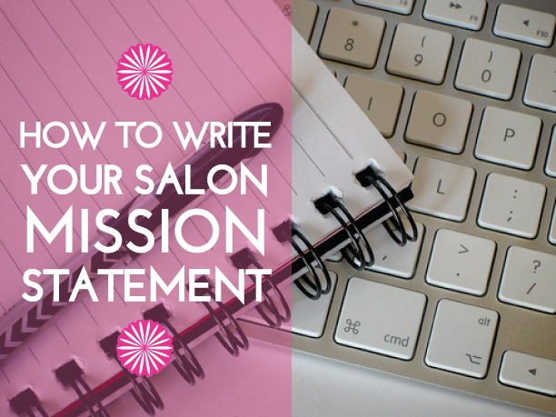 How to write your salon mission statement jada beauty for A mission statement for a beauty salon