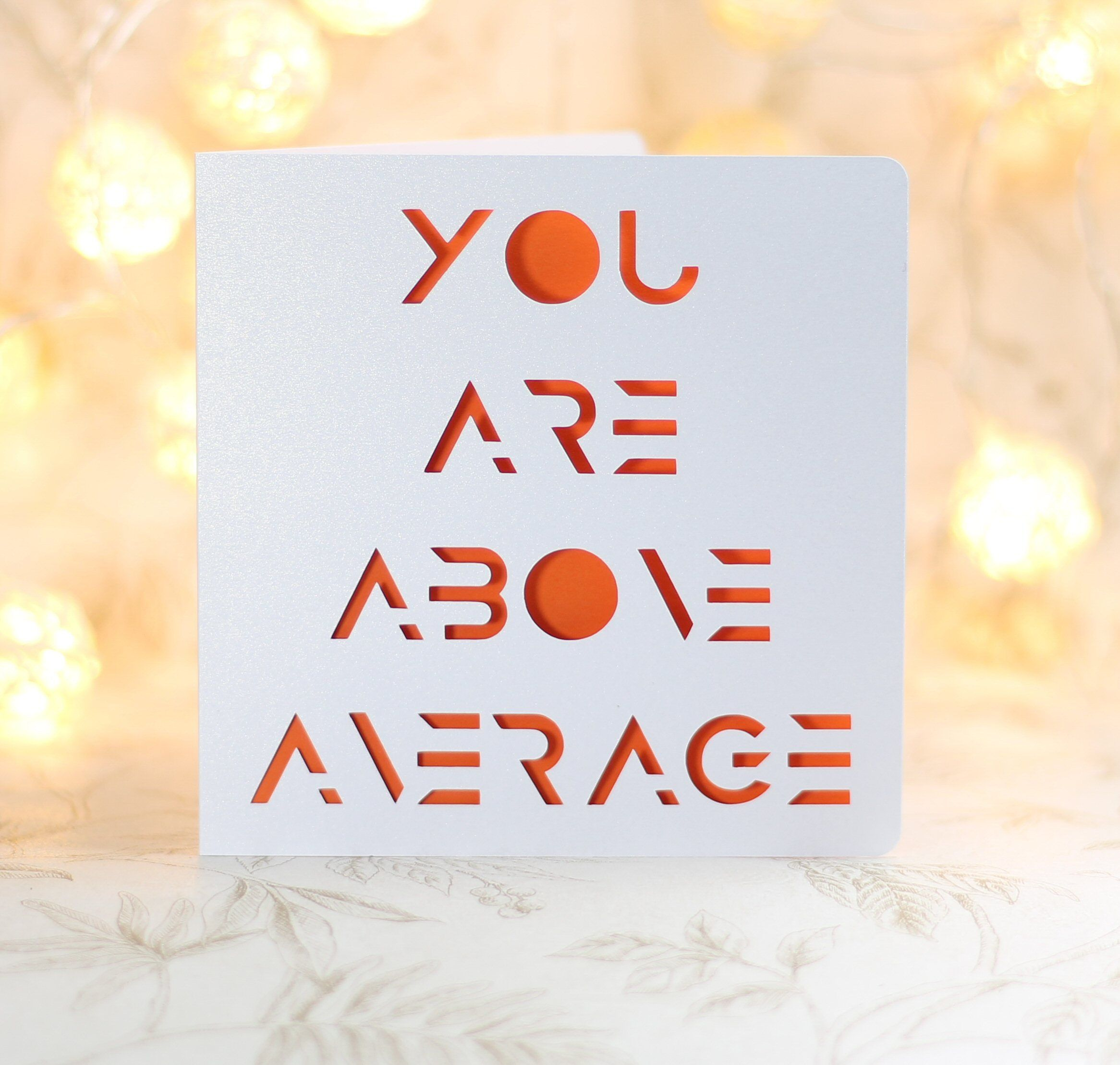 You are above average sarcastic sarcastic birthday snark card