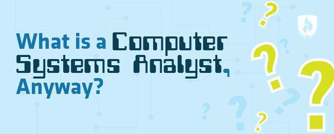 What is a computer systems analyst see what this growing career what is a computer systems analyst see what this growing career entails malvernweather Images