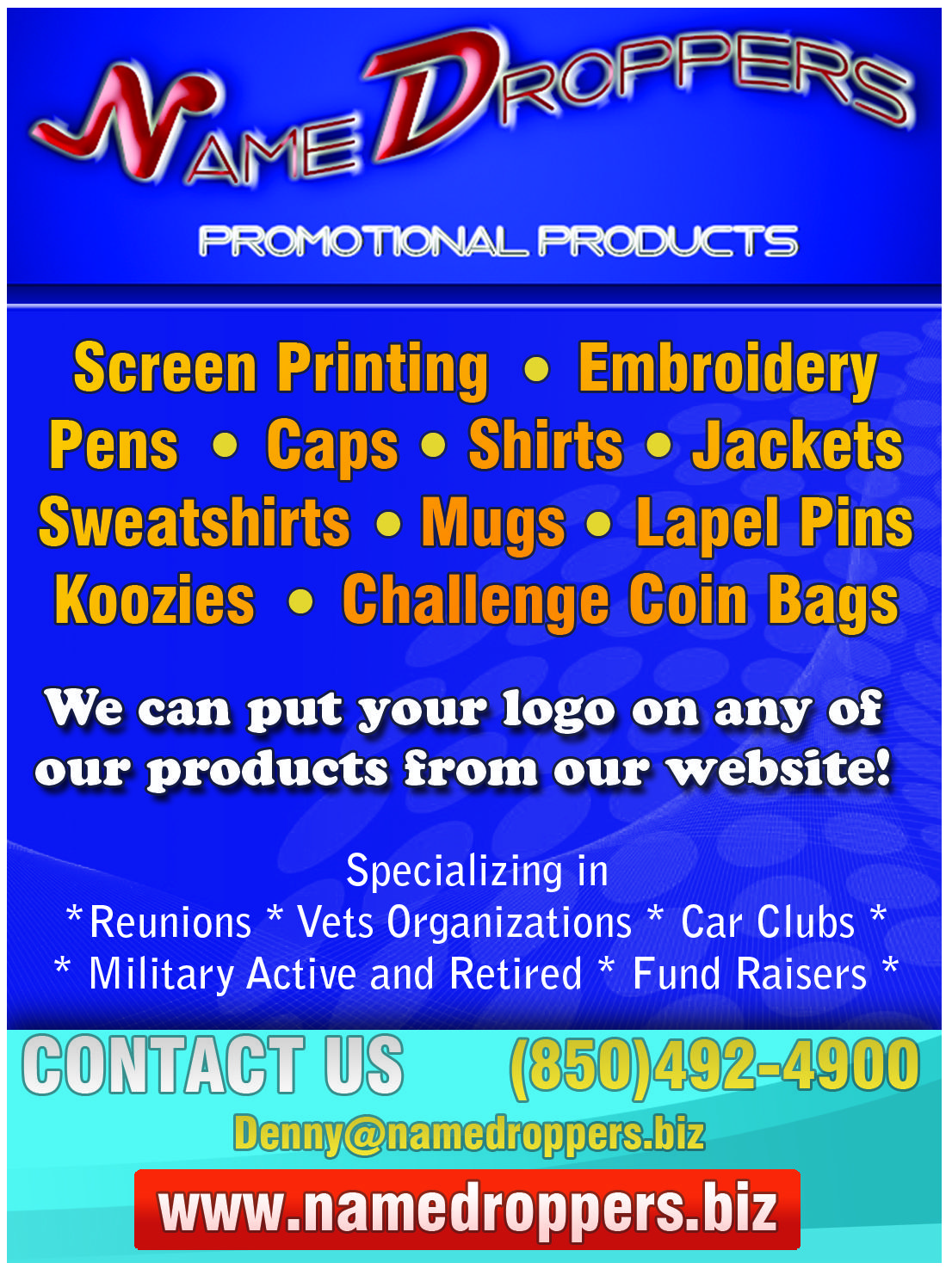 Name droppers we can put your logo on any of our products for Put my logo on a shirt