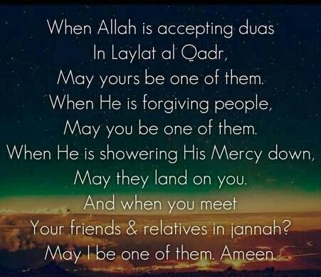 May Allah make us of those who witness Laylatul Qadr! Aameen ...