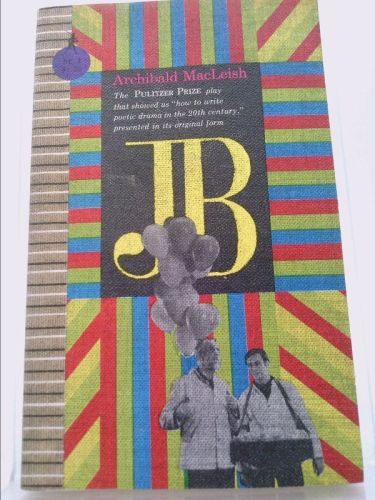 jb the pulitzer prize play that showed us how to write poetic drama in the 20th century presented in its original form sentry editions