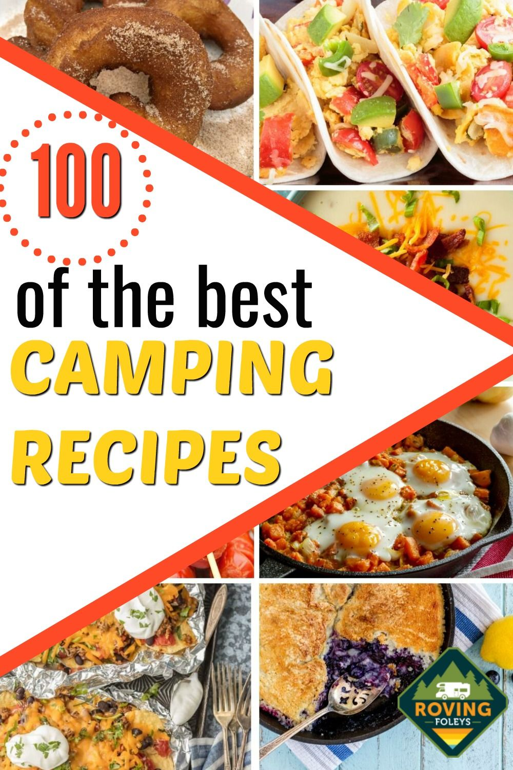 100 Camping Meals The Envy Of The Campground The Roving Foley S In 2020 Easy Camping Meals Camping Meals Best Camping Meals