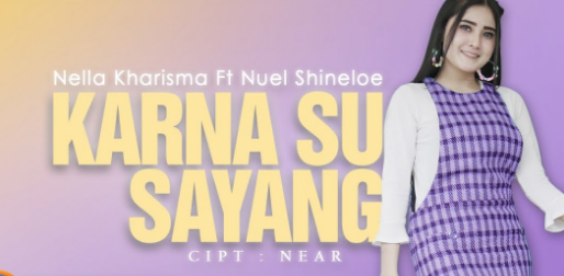 Download Lagu Nella Kharisma Karna Su Sayang Mp3 4 34mb Baru
