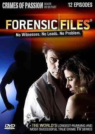 Forensic Files Crimes Of Passion Forensic Files Crime Tv Series Forensics